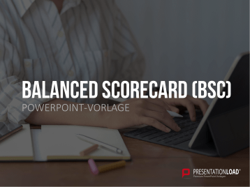 Balanced Scorecard (BSC) _https://www.presentationload.de/balanced-scorecard-bsc.html