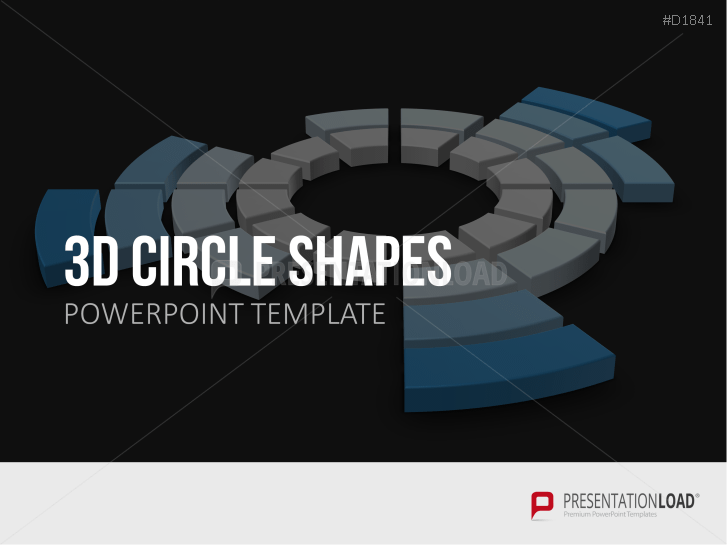3D Circle Shapes _http://www.presentationload.com/3d-circle-shapes.html