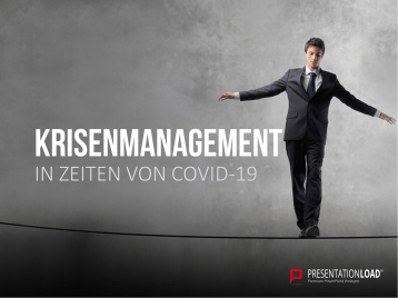 Krisenmanagement in Zeiten von COVID-19 _https://www.presentationload.de/krisenmanagement.html