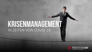 Krisenmanagement in Zeiten von COVID-19 _https://www.presentationload.de/krisenmanagement.html