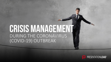 Crisis management in the time of COVID-19 _https://www.presentationload.com/crisis-management.html