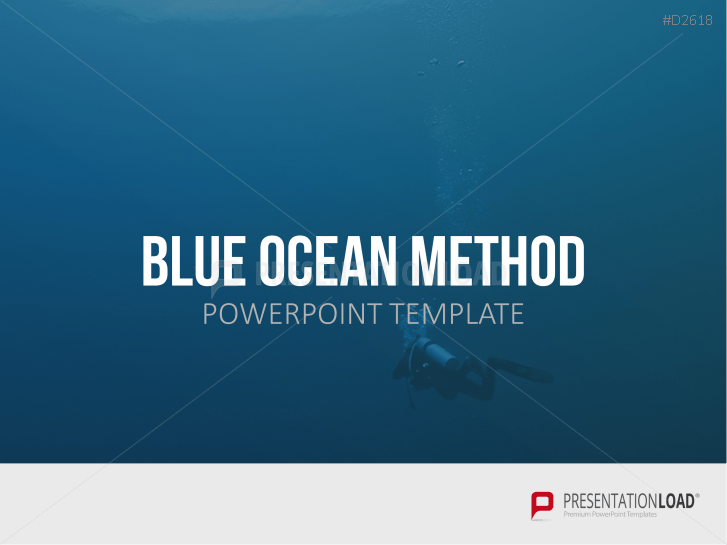 Blue Ocean Method _http://www.presentationload.com/blue-ocean-template.html
