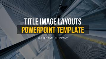 Title Image Layouts _https://www.presentationload.com/powerpoint-title-slides.html