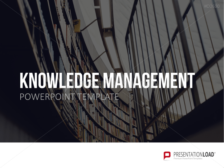 Knowledge Management _http://www.presentationload.com/knowledge-management-template.html
