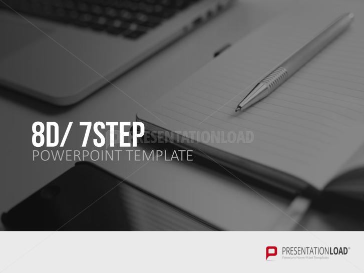 8D/ 7STEP _https://www.presentationload.com/8d-7step-templates.html