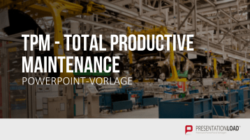 Total Productive Maintenance (TPM) _https://www.presentationload.de/business/powerpoint-qualitaetsmanagement-praesentationen/Total-Productive-Maintenance-TPM.html