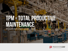 Total Productive Maintenance (TPM) _https://www.presentationload.de/tpm-total-productive-maintenance-ppt-vorlage.html
