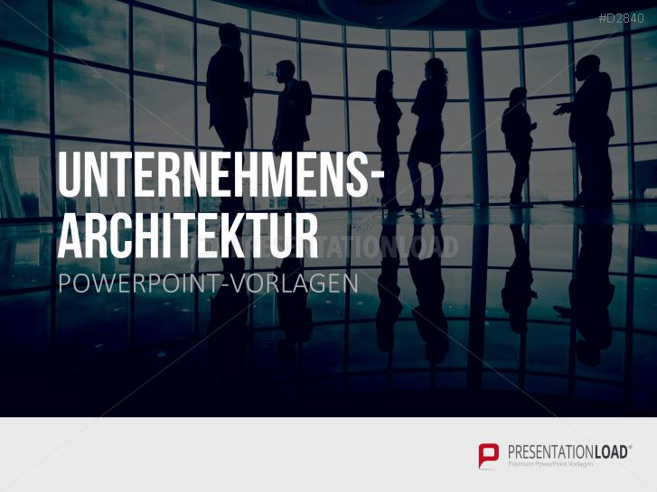 Unternehmensarchitektur _https://www.presentationload.de/unternehmensarchitektur-powerpoint-vorlage.html