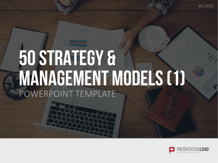 50 Strategy & Management Models Part 1 _https://www.presentationload.com/50-strategy-and-management-models-powerpoint-template.html