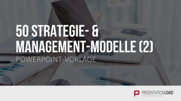 50 Strategie- & Management-Modelle Teil 2 _https://www.presentationload.de/50-strategie-und-management-modelle-2-powerpoint-vorlage.html