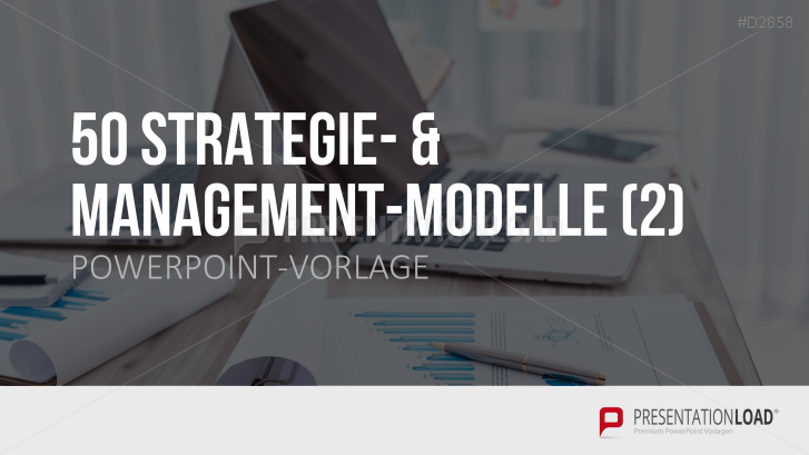 50 Strategie- & Management-Modelle Teil 2
