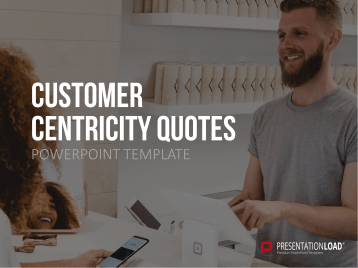 Kundenzentrierung Zitate (Customer Centricity Quotes) _https://www.presentationload.de/kundenzentrierung-zitate-customer-centricity-quotes.html