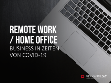 Remote Work / Home Office _https://www.presentationload.de/business/Remote-Work-Home-Office.html