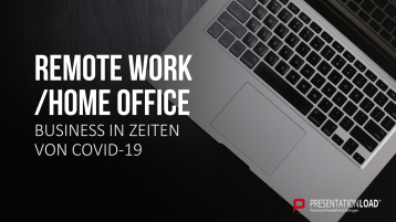 Remote Work / Home Office _https://www.presentationload.de/management/Remote-Work-Home-Office.html