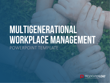 Multigenerational Workplace Management _https://www.presentationload.com/en/management/Multigenerational-Workplace-Management.html
