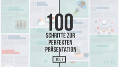 100 Schritte zur perfekten Präsentation – Teil 2 _https://www.presentationload.de/100-schritte-zur-perfekten-praesentation-teil-2.html