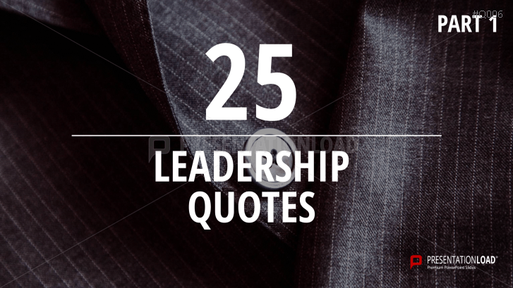Free PowerPoint Quotes - Leadership _https://www.presentationload.com/free-powerpoint-quotes-leadership.html