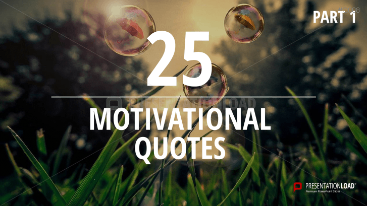 Zitate über Motivation - kostenlose PowerPoint-Vorlage _https://www.presentationload.de/kostenlose-powerpoint-zitate-motivation.html