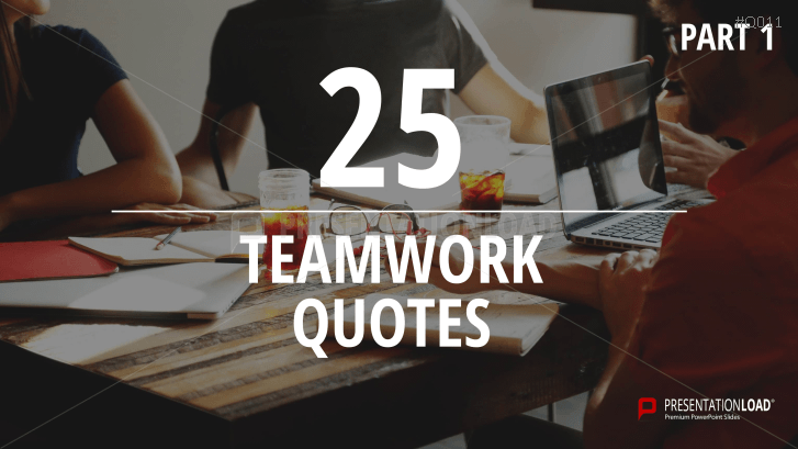 Free PowerPoint Quotes - Teamwork