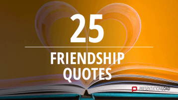 Free PowerPoint Quotes - Friendship _https://www.presentationload.com/free-powerpoint-quotes-friendship.html