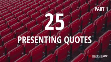 Zitate übers Präsentieren - kostenlose PowerPoint-Vorlage _https://www.presentationload.de/zitate/Zitate-uebers-Praesentieren-kostenlose-PowerPoint-Vorlage.html